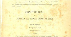 Confira dez curiosidades sobre a Constituição Republicana de 1891